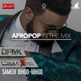Urban Xtra AFROPOP In the Mix - 6 mai 2017 partie 2