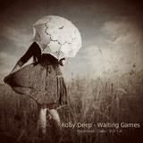 Roby Deep - Waiting Games I Podcast @Zvoki Pritličja_Exclusive