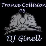 Trance Collision Session 48 Mixed by DJ Ginell