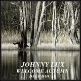 Johnny Lux - Welcome Autumn (Deep House)