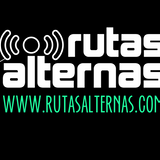 El Podcast de Rutas Alternas – Episodio 044