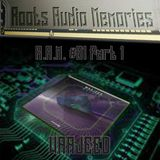 R.A.M. #01 Part 1 (Roots Audio Memories): WAAJEED