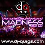 DJ QUIGS MDW MADNESS 2014 MIX