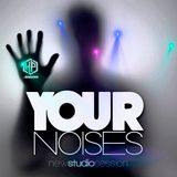 YOUR NOISES by DJ HECTOR PATTY