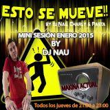 DJ NAU@ESTO SE MUEVE _Makina Actual (La mini Enero 2015)