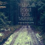 The Road Not Taken - Mix