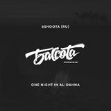 Bassota 6SHOOTA - ONE NIGHT IN AL-DAHNA