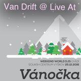 Van Drift @ Live At Vanocka 2016