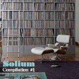 SOLIUM // Compilation #1