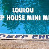 LouLou - The Deep End 30min Mini Mix