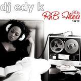 DJ EDY K - 90s R&B Flava Vol.3 Ft Adina Howard,Guy,Montell Jordan...