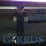 G4RRUS Hopes and Dreams Mixtape