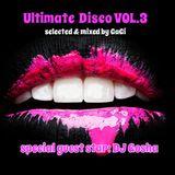 Ultimate Disco Vol. 3 [GaGi vs.DJ Gosha]