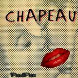 CHAPEAU! (DJ-Set)