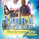 INFINITY UK LIBRA AFFAIR 5TH OCTOBER BLUE & YELLOW EDITION CLEAN DANCEHALL 2019 PROMO