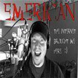 Emerican #2 - Nick Olman, Jimmy Rouse, & Mark Boeve