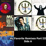 My Favorite Remixes Part III, Side A