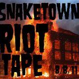 SnakeTown - Riot Tape