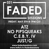 No Pipsqueaks - Faded Sessions 031 - (5.5.2017)