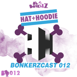 BONKERZCAST012 - Hat+Hoodie - Gimme Some Mixie