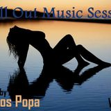 Chill Out Music Session Vol 30  pres by Dragos Popa