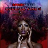 SPINMASTER - SOULFUL VINE 4
