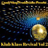 Klub Klass Revival Vol 2 July 2019