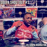 Soopa ShoutOut #3