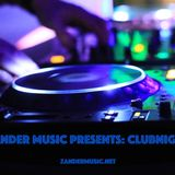 Zander Music Presents; Clubnight