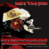 DJ WEAR SOUND - NO STOP HOUSE MUSIC ( special christmas 2016 ) Puntata n 33 del 22/12/2016