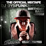 DJ Dysfunkshunal - Birthday Bash Mixtape 2010 (hosted by Young Bay-B)