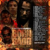 MixtapeYARDY BORN BADD
