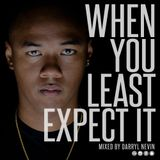 Darryl Nevin - When You Least Expect It