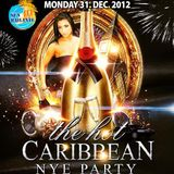 The Hot Caribbean NYE Party 2012 2013 Dancehall Soca & Tropical mix