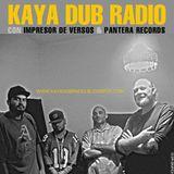 KAYA DUB RADIO N° 147 con IMPRESOR DE VERSOS (I.D.V.)