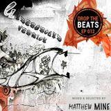 Matthew Mine - Drop The Beats EP 012 - Underground Version