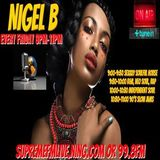 NIGEL B's RADIO SHOW ON SUPREME FM (FRIDAY 29TH SEPTEMBER 2017)