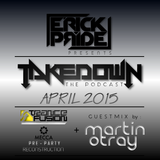 Erick Pride - Takedown The Podcast | April 2015