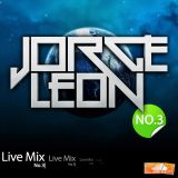 Jorge Leon - Live Mix No.3