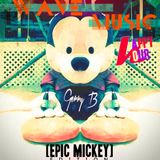 Wave Music Happy Hour - Epic Mickey Edition