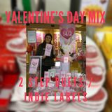 ---   VALENTINE'S DAY MIX   ---    (2 STEP DUETS/INDIE LABELS)