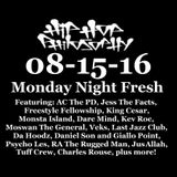08-15-16 Monday Night Fresh - HipHopPhilosophy.com Radio