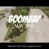 DJ LAW BOOMBAP MAY VIDEO MIX 2018