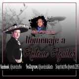 HOMEJAJE A ANTONIO AGUILAR DJ NANDO