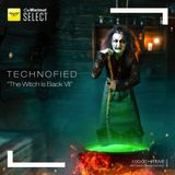 Technofied - [The Witch is Back VII] - By Diana Emms - Live 09062019 - Vol 34