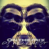 DJ WELY WEST - FEBRUARY 2014 MIX