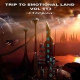 TRIP TO EMOTIONAL LAND VOL 113  - Utopia -
