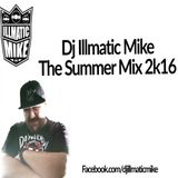 Dj illmatic Mike Summer Mix 2K16