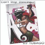 DJ TOBAGO - Can't Stop Dancing