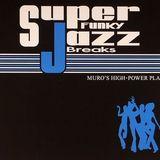 DJ Muro - Super Funky Jazz Breaks Vol I